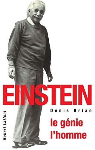Einstein: Le Genie, L'homme (French Edition): Denis Brian