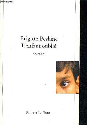 9782221081976: L'enfant oublié (French Edition)