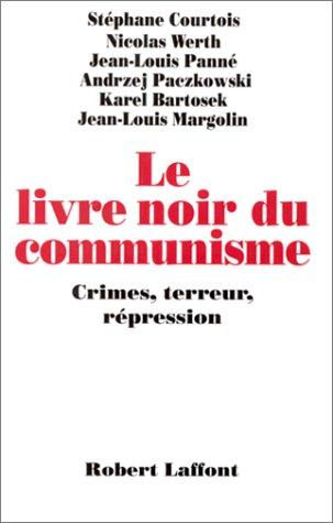 9782221082041: Le Livre noir du communisme : Crimes, terreur et répression