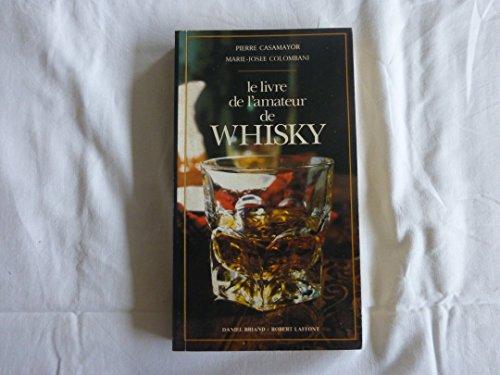 9782221082157: Livre de l'amateur de whisky