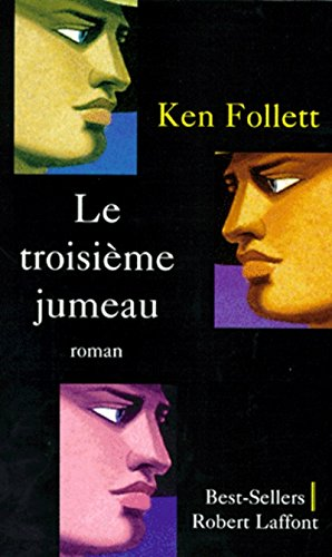 Le troisi?me jumeau (French Edition): Follett, Ken
