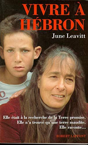 Vivre à Hébron: Leavitt, June