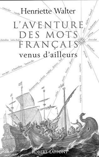L'Aventure De Mon Francais Venues (French Edition): Walter, Henrietta