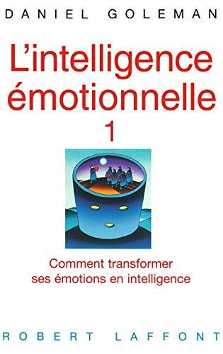 L'intelligence émotionnelle: Goleman, Daniel