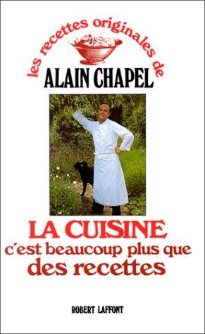 9782221082874: LA CUISINE C'EST BEAUCOUP PLUS QUE DES RECETTES (Les recettes originales de...)