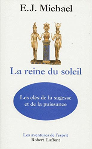 La reine du soleil (French Edition): E-S Michael