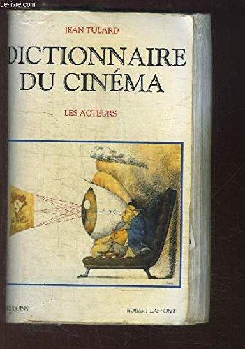 9782221083154: Dictionnaire du cinéma : Tome 2, Les acteurs (Bouquins)