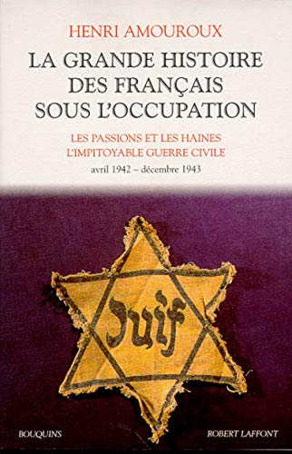 La Grande Histoire des Français sous l'Occupation, tome 3: Amouroux, Henri