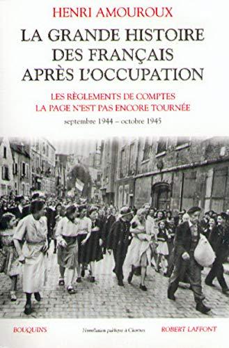 La Grande Histoire des Français après l'Occupation: Amouroux, Henri
