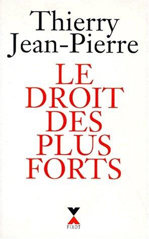 9782221083536: Le droit des plus forts (French Edition)
