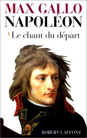 9782221083574: Napoléon : Le Chant du départ