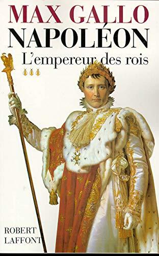 Napoléon, tome 3 (French Edition): Max Gallo