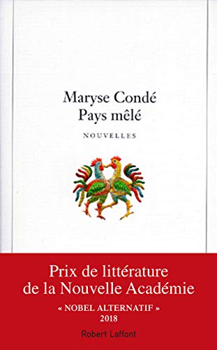 Pays Mele: Nouvelles--INSCRIBED: Conde, Maryse