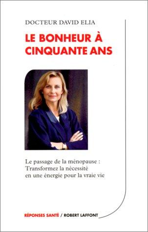 9782221084328: Le bonheur a cinquante ans (French Edition)