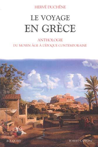 Le voyage en Grèce: Duchene, Herve