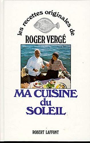 Ma Cuisine du Soleil: Vergé, Roger; Verge, Roger