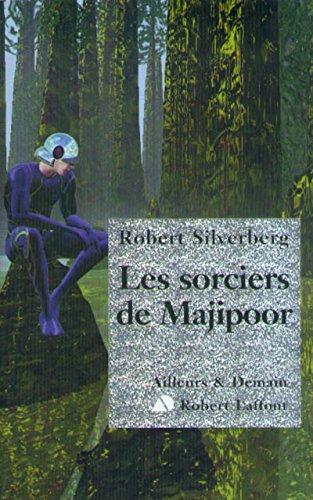 Les sorciers de Majipoor: Silverberg, Robert
