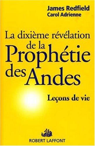 La dixième révélation de la prophétie des Andes: Redfield, James