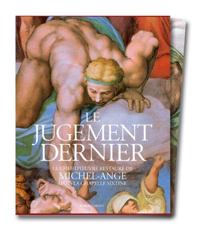 9782221086018: Le Jugement dernier : Le Chef-d'oeuvre restauré de Michel-Ange dans la Chapelle Sixtine