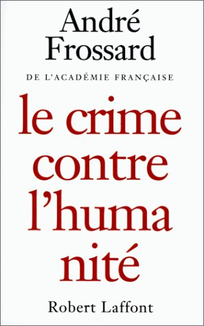 9782221086490: Crime contre l'humanit�
