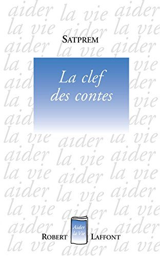 9782221086520: La clef des contes (French Edition)