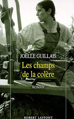 Les champs de la colere: Roman (French Edition): Joelle Guillais
