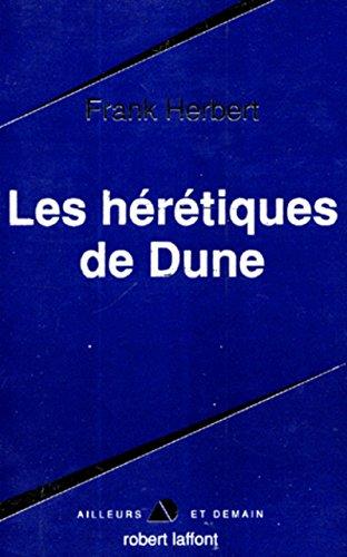 Dune, tome 4: Les Hérétiques de Dune (9782221086759) by Frank Herbert