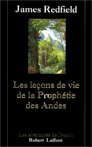9782221087237: Les Leçons de vie de la Prophétie des Andes