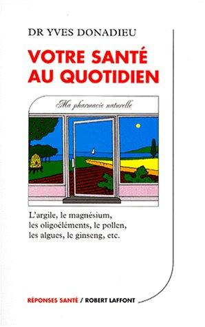 9782221087329: Votre sante au quotidien (French Edition)
