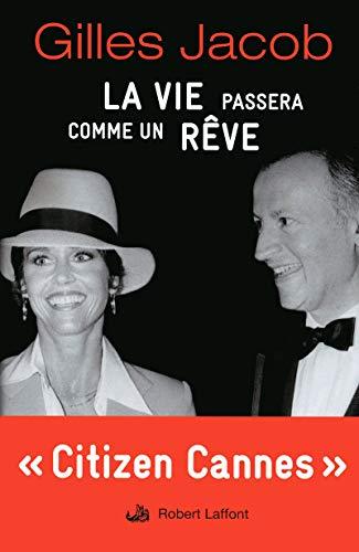 La VIe Passera Comme un Reve (2221087399) by Jacob, Gilles