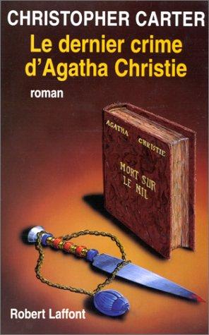 9782221087824: Le dernier crime d'Agatha Christie