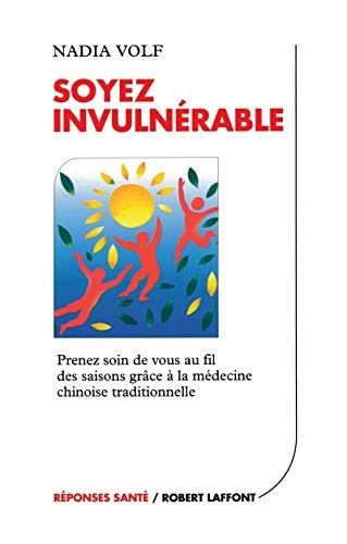 9782221087862: Soyez invulnérable