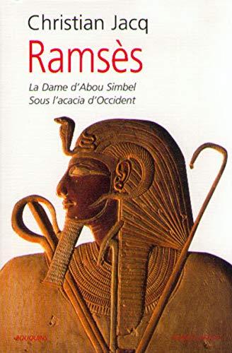 Rams?s, tome 2 : La Dame d'Abou-Simbel,: Jacq, Christian