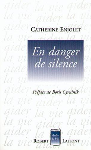 9782221088029: En danger de silence
