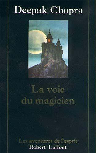 9782221088135: La Voie du magicien