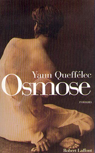 Osmose: Roman (French Edition): Yann Queffelec