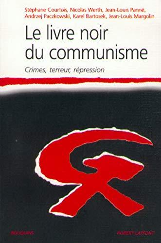 9782221088616: Le Livre noir du communisme : Crimes, terreur, répression