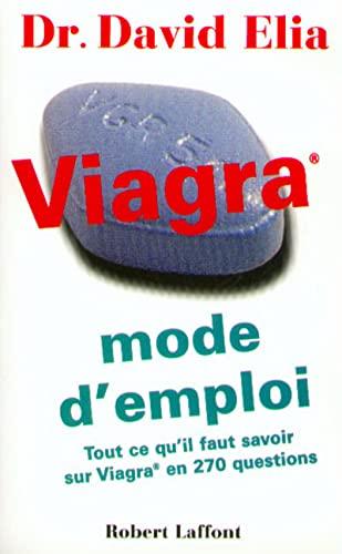 9782221088746: VIAGRA MODE D'EMPLOI. : Tout ce qu'il faut savoir sur Viagra en 270 questions