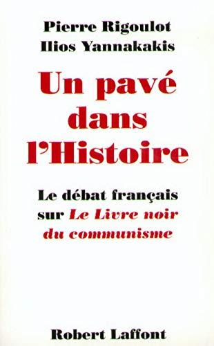 PAVE DANS L HISTOIRE [Paperback] [Nov 10,: Pierre Rigoulot