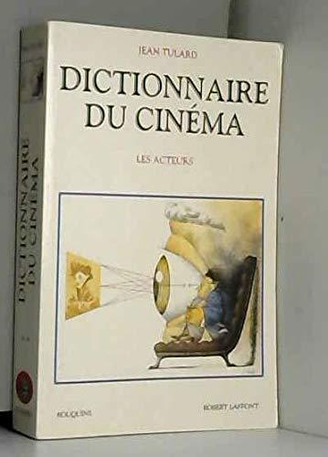 9782221089521: Dictionnaire du cinéma : Tome 2, Les acteurs (Bouquins)
