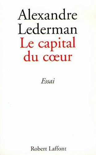9782221089651: Le Capital du coeur