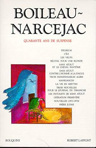 Quarante ans de suspense, tome 3: Boileau, Pierre; NarcejacThomas