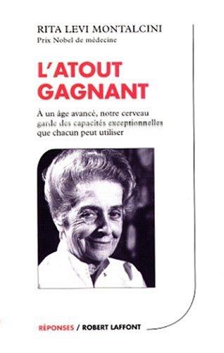 L'atout gagnant (French Edition): Levi-Montalcini, Rita, Romano,