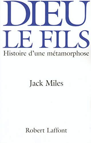 le suicide de dieu le fils: Jack Miles