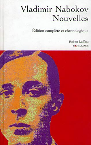 Nouvelles (édition complète) (2221090535) by Vladimir Vladimirovich Nabokov; Dmitri Nabokov