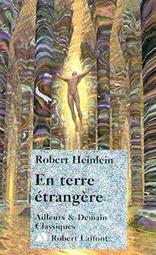 En terre étrangère (2221091035) by Heinlein, Robert A.