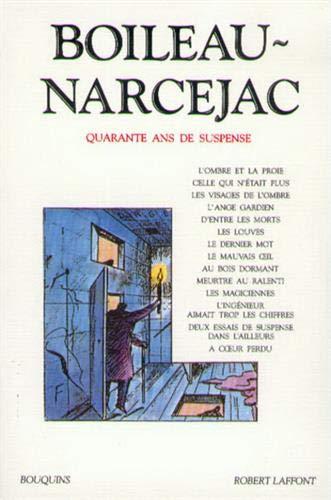 9782221091241: Boileau Narcejac, tome 1. Quarante ans de suspens