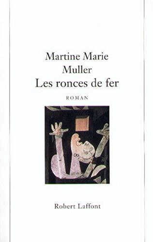 Les ronces de fer (French Edition): Muller