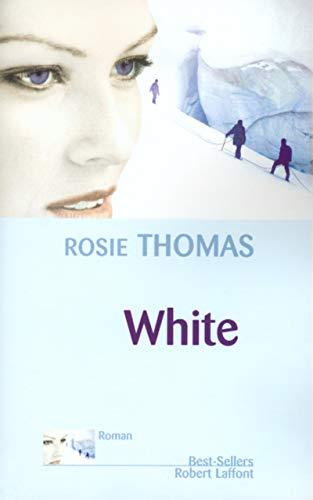 White (French Edition): Rosie Thomas