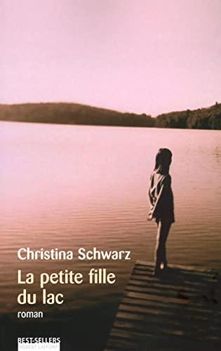 9782221092491: La Petite fille du lac